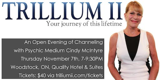 WOODSTOCK: An Open Evening of Channeling with Psychic Medium Cindy McIntyre