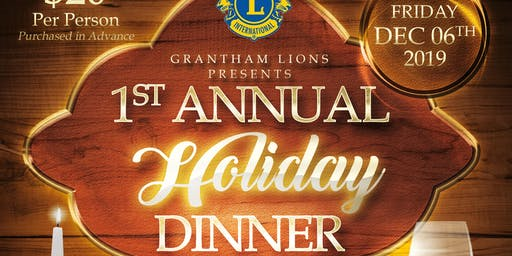 Grantham Lions Presents The 1st Annual Holiday Dinner
