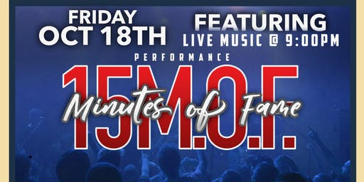 Friday Oct. 18th Live performance by 15MOF