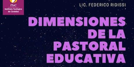 Pastoral Educativa: Dimensiones entradas