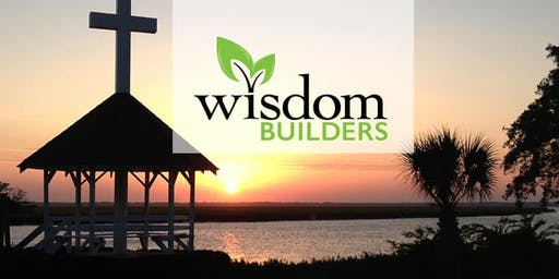2019 Wisdom Builders FALL Team Training Retreat