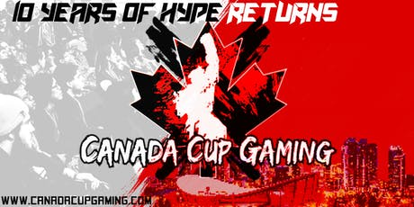 Canada Cup Gaming 2019 tickets