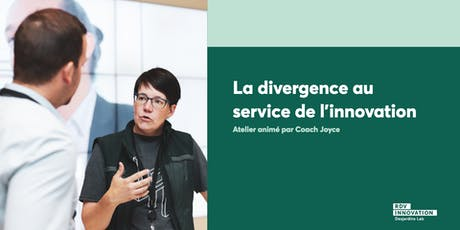 Atelier de Coach Joyce: La divergence au service de l'innovation (Lévis) billets