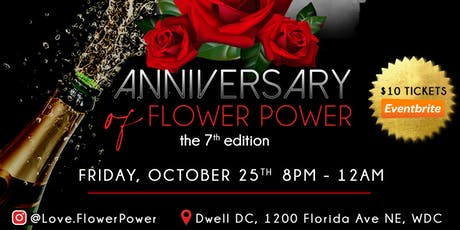 FLower Power 7 It's Our Anniversary ! tickets