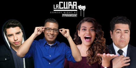 La Cura: Comedy Night at The Paramount in Boyle Heights tickets
