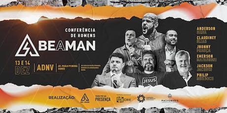 BE A MAN - Serra/ES ingressos