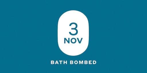 Bath Bombed