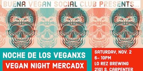 Buena Vegan Social Club: Noche de los Veganxs tickets