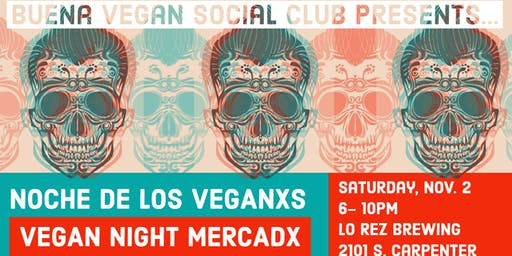 Buena Vegan Social Club: Noche de los Veganxs