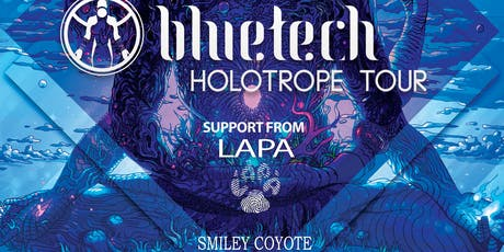 Bluetech, Lapa, & Smiley Coyote tickets
