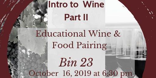 Intro to Wine - 102