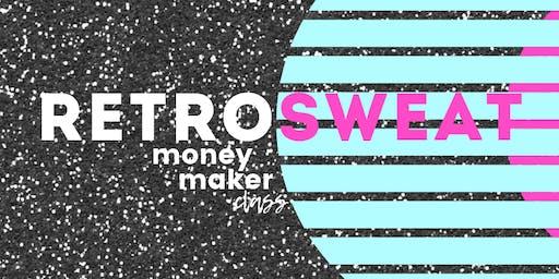 Money Maker Class x RETROSWEAT Fundraiser