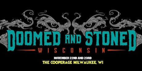 Wisconsin Doomed and Stoned tickets
