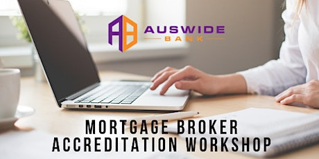 Auswide Bank Broker Accreditation Workshop tickets
