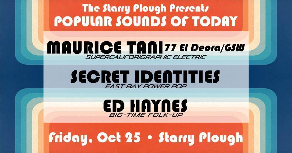Maurice Tani, The Secret Identities and Ed Haynes