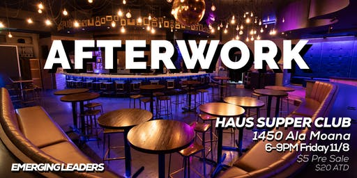 Emerging Leaders of Hawaii Presents: AfterWork (Networking Mixer)