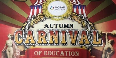 Moran Eye Center's 2nd Annual AUTUMN CARNIVAL OF EDUCATION