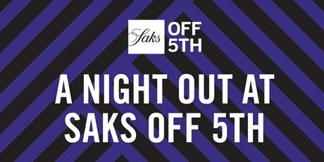A Night Out at Saks OFF 5TH - Aventura tickets