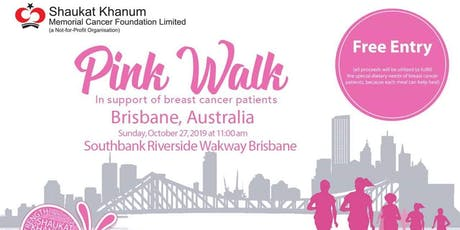 Pink Walk in Brisbane - Shaukat Khanum Memorial Cancer Foundation tickets