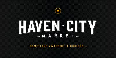 Haven City Market Friends and Family Night