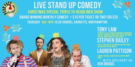 Christmas Stand up Show with Tony Law, Stephen Bailey & Lauren Pattison tickets