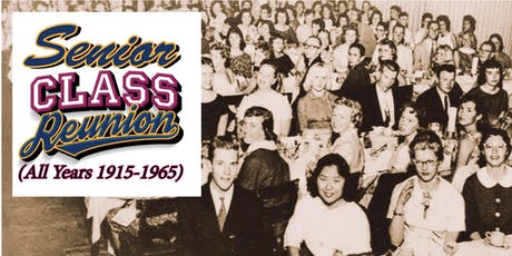 Your Senior Class Reunion  @ the MAH (All birth years: 1915-1965) tickets