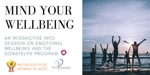 Mind Your Wellbeing - an info session on emotional wellbeing and DonateLife