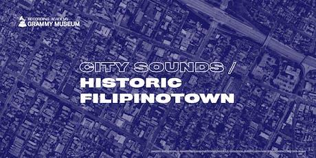 City Sounds: Historic Filipinotown tickets