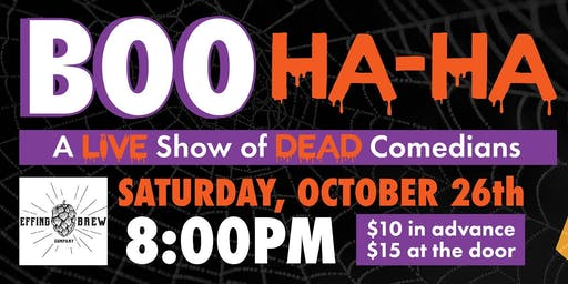 Stand Up Comedy Boo Ha-Ha! A LIVE Show of DEAD Comics