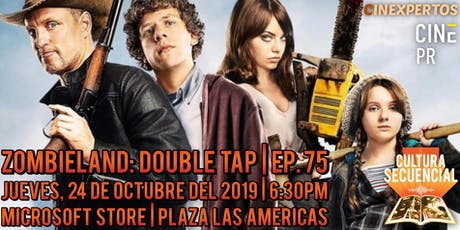 Zombieland: Double Tap | Ep. 75 ¡EN VIVO! tickets