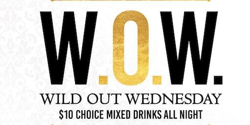W.O.W. Wild Out Wednesday