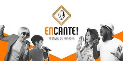 Inscrições 2019 - Encante - Festival de Karaokê