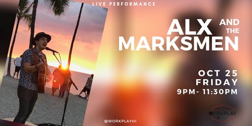 Live Music by Alx and the Marksmen