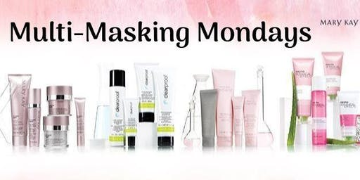 Mary Kay Multi-Masking Mondays