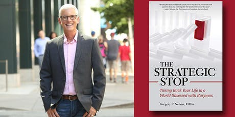 Dr. Greg Nelson - The Strategic Stop tickets
