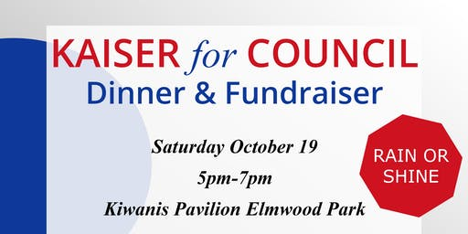 Kaiser for Council Dinner & Fundraiser