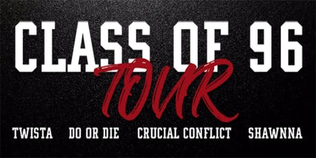 Class of 96 Tour: Twista - Do or Die - Crucial Conflict - Shawnna tickets