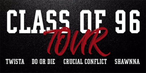 Class of 96 Tour: Twista - Do or Die - Crucial Conflict - Shawnna