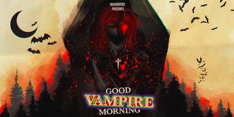 Good Vampire Morning tickets