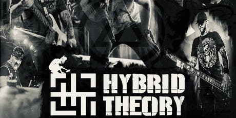 Hybrid Theory:  Linkin Park Tribute tickets