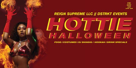 ReignSupreme & DSTRKTDC Presents  : The Hottie Halloween Party tickets