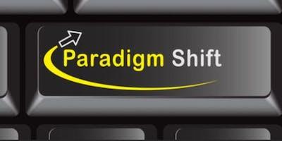 Paradigm Shift Workshop