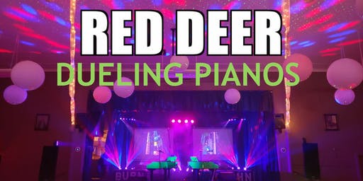 Red Deer Dueling Pianos Extreme- Burn 'N' Mahn All Request