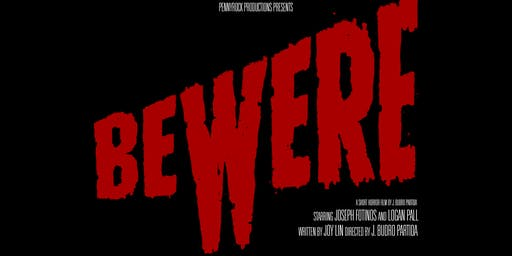 The Austin Premiere of BEWERE!