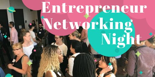 Entrepreneur Networking Night! Presented by Jelly Social x WCN
