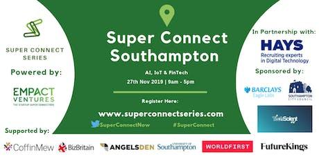Super Connect  Southampton (AI, IoT & FinTech) tickets
