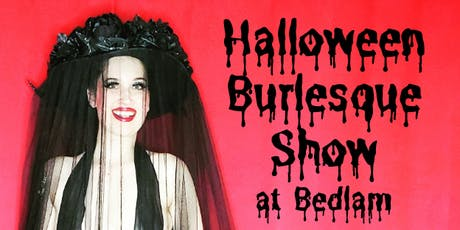 Halloween Burlesque Show Hosted By Tallulah Talons tickets