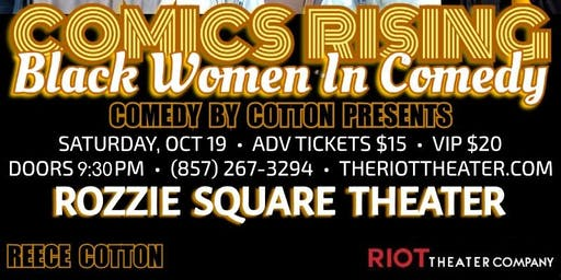 Comics Rising: Black Women In Comedy