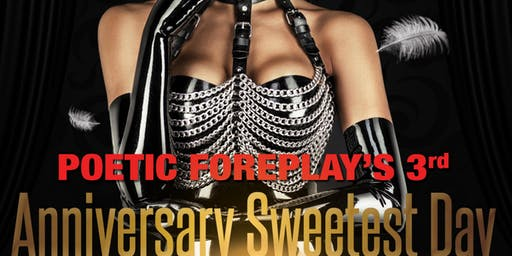Poetic Foreplay Anniversary Sweetest Day Show