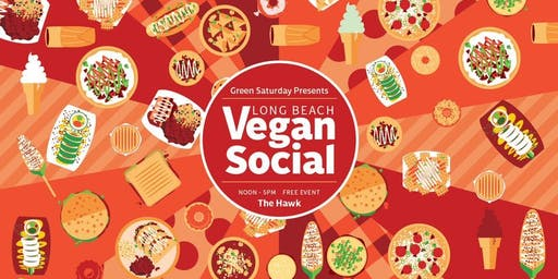 Long Beach Vegan Social - Halloween Edition! Food, drinks & tunes!